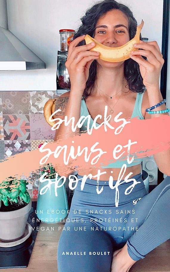 E-book Snacks sains et sportifs par Anaelle Boulet